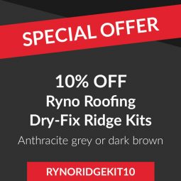 10% off Ryno Roofing Dry-Fix Ridge Kits